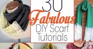 30 Fabulous DIY Scarf Tutorials -