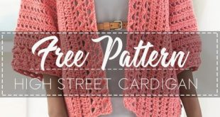 High Street Cardigan – Pattern Free – Easy Crochet